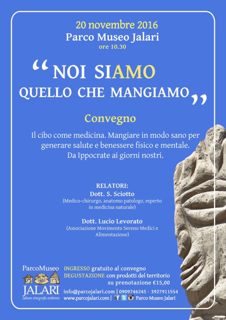 """convegno """"Noi siamo quello che mangiamo"""" il cibo come medicina. Parco Museo Jalari. Messina"""